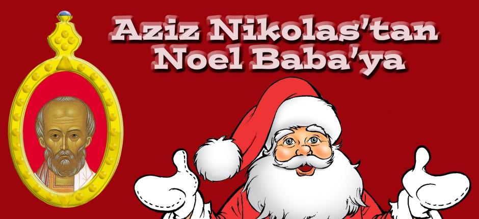 Aziz Nikolas'tan Noel Baba'ya